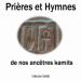 Hymnes et prières Kamites