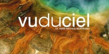 Vom Himmel aus gesehen - Yann Arthus-Bertrand